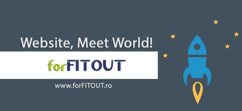 Website, Meet World! forFITOUT.ro